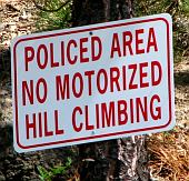No Motorized Hill climbing Sign